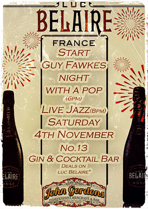 LUC BELAIRE GUY FAWKES NIGHT CELEBRATION AT #13 GIN AND COCKTAIL BAR