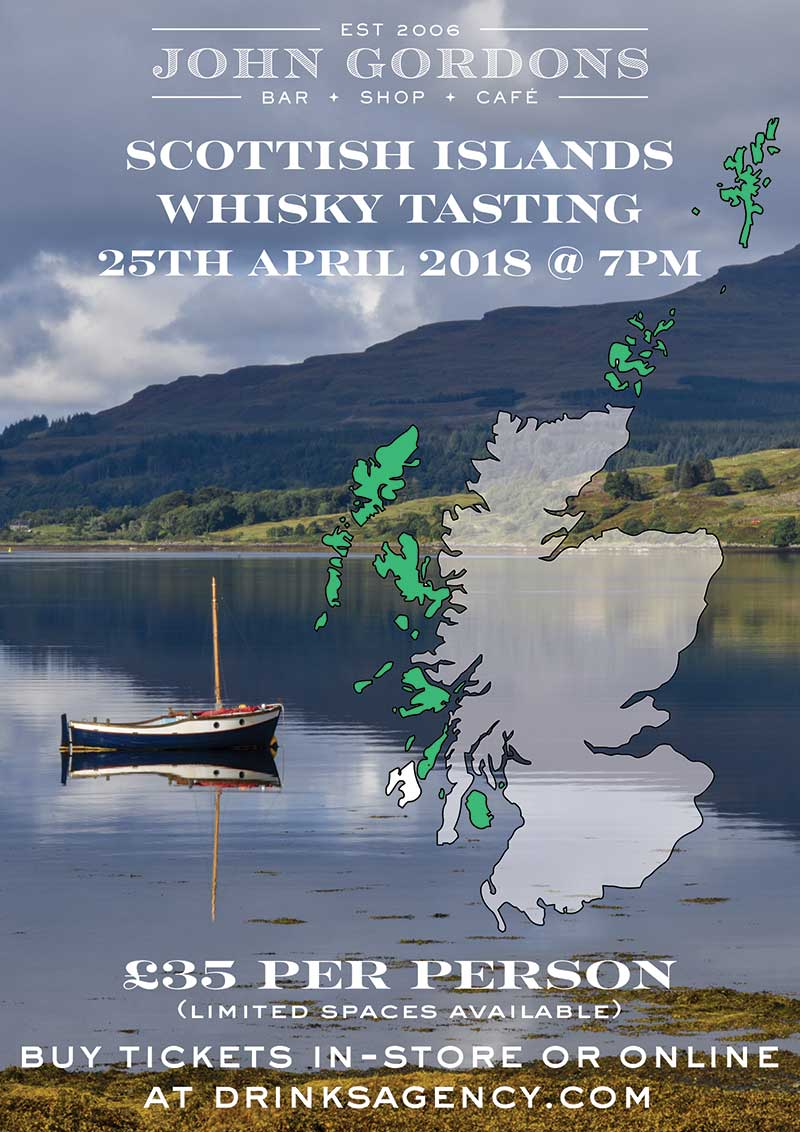 Islands Whisky Tasting at John Gordons on 25th April 2018